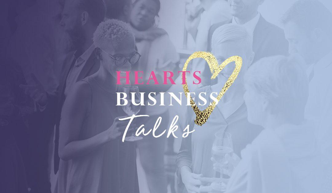 Hearts Business Talks, hoe het allemaal begon…